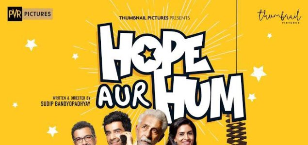 'Hope Aur Hum' slated for release on May 11
