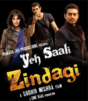 All about Yeh Saali Zindagi