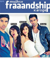 All about Mujhse Fraaandship Karoge