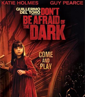 All about Don't Be Afraid of the Dark