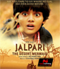 Jalpari - The Desert Mermaid