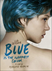 Blue is the Warmest Color Picture