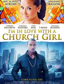 All about I'm in Love with a Church Girl