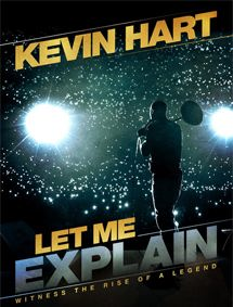 All about Kevin Hart: Let Me Explain