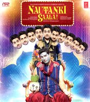 All about Nautanki Saala