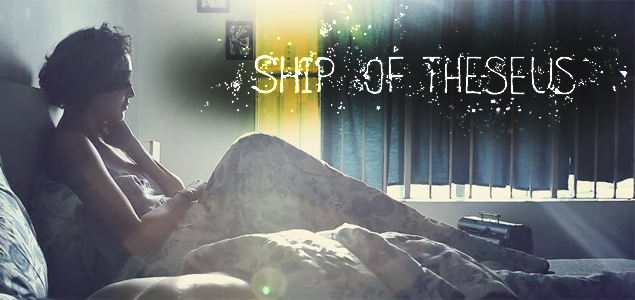 Ship Of Theseus Trailer