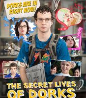 All about The Secret Lives of Dorks