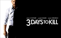 Three Days To Kill Picture