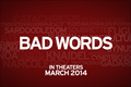 Bad Words Picture
