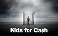 Kids for Cash Picture
