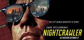 Nightcrawler Video