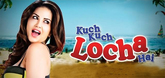 Kuch Kuch Locha Hai Video