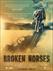 Broken Horses Picture