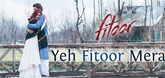 Yeh Fitoor Mera - Song Promo