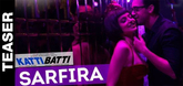 Katti Batti Video