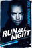 Run All Night Picture