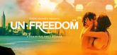 Un - Freedom Video