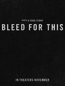 All about Bleed For This