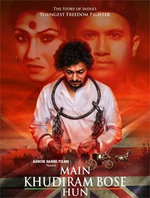 Main Khudiram Bose Hun Movie Pictures