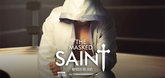 The Masked Saint Video