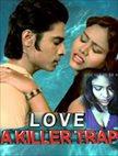 Love A Killer Trap
