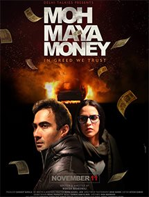 Moh Maya Money Movie Pictures