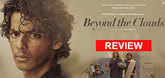 Beyond The Clouds Reviews