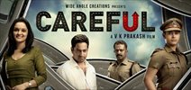 'Careful' in theaters