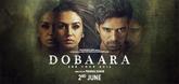 Dobaara Video