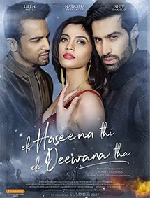All about Ek Haseena Thi Ek Deewana Tha