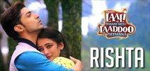 Rishta - Song Promo - Laali Ki...