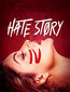 Hate Story 4 Review