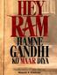 Hey Ram Hamne Gandhi Ko Maar Diya