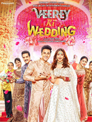 All about Veerey Ki Wedding