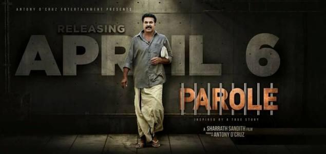 'Parole' in theatres on April 6