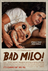 Picture 1 from the English movie Bad Milo