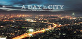 A Day in the City Video