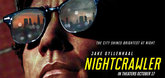 Nightcrawler Video