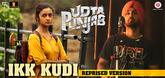 Ikk Kudi - Song Promo