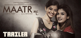 Maatr Video