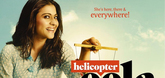 Check out the new poster of Helicopter Eela