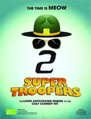 All about Super Troopers 2